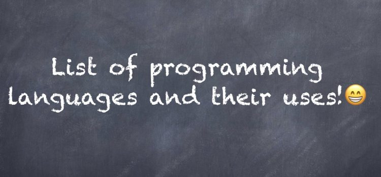 21 Most Common & Useful Computer Programming Languages for Coding