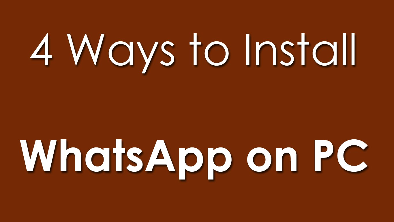 How to Install and Use WhatsApp on your Computer