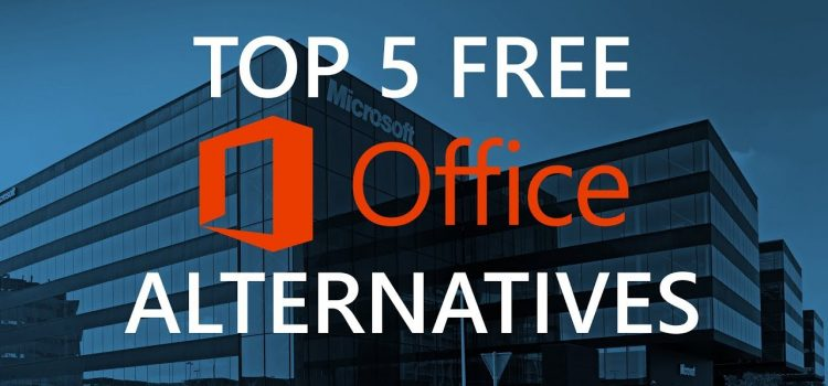 List Of Best Microsoft Office Alternatives You Can Download Free