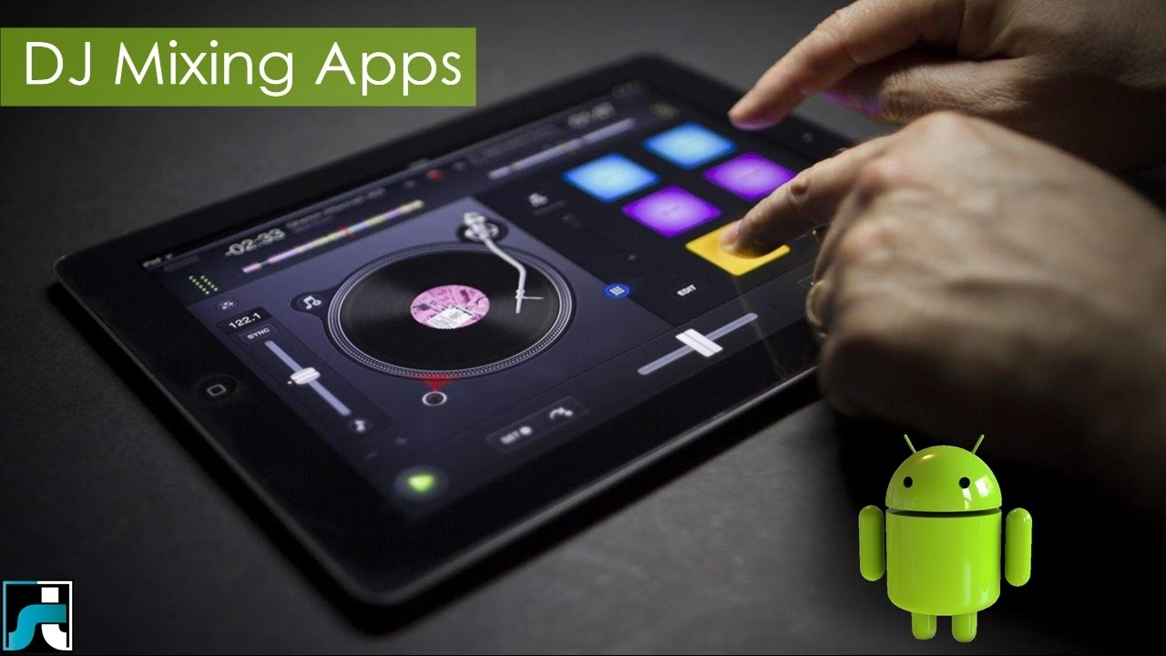 Download Best Free Music/Song Mixer Apps For Android| iPad
